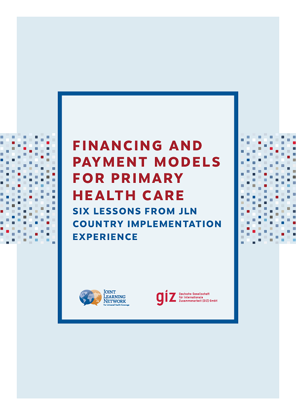 Cover of Financing and Payment Models for Primary Health Care